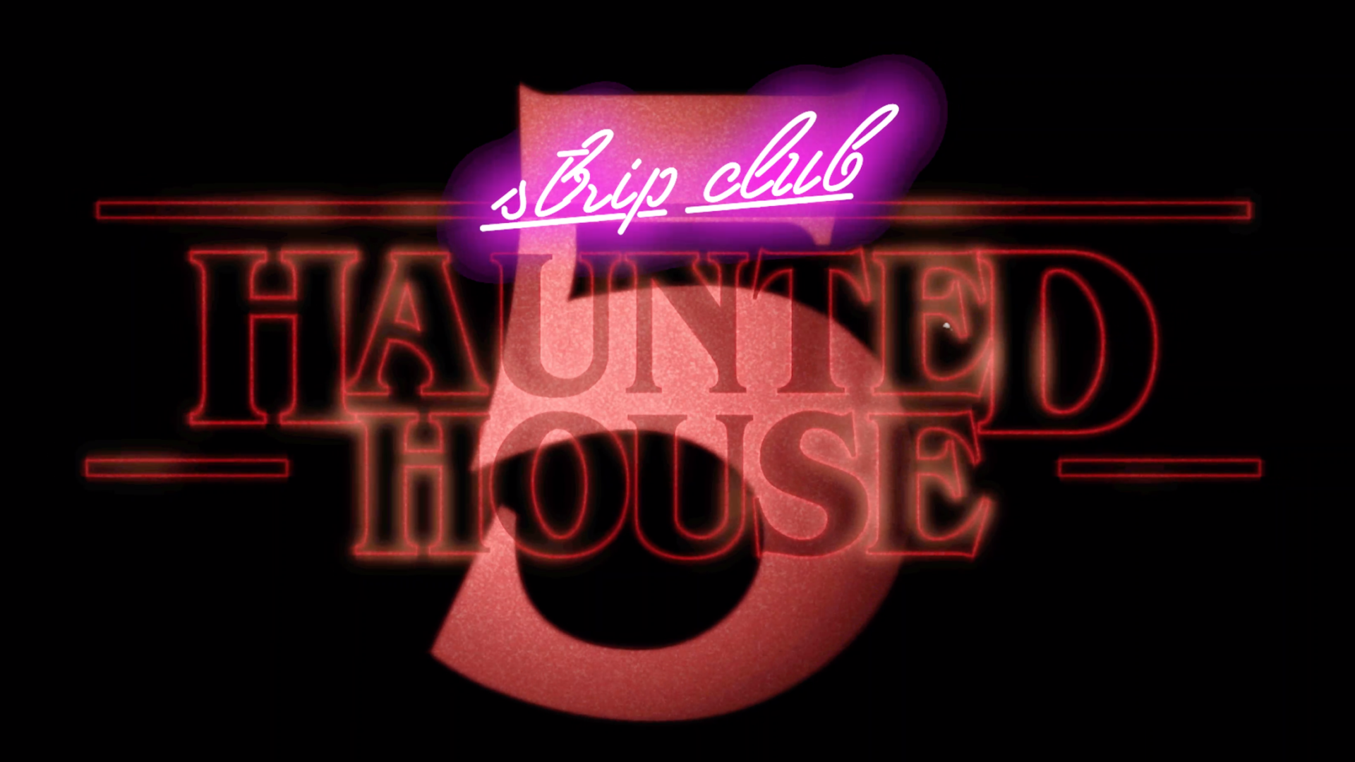 STRIP CLUB HAUNTED HOUSE 5